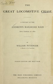 Cover of: The great locomotive chase | William Pittenger