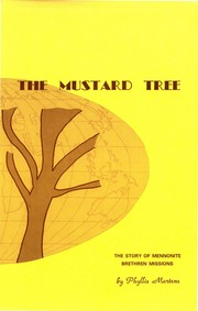 Cover of: The Mustard Tree | Phyllis J. Martens