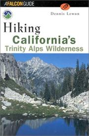 Cover of: Hiking California's Trinity Alps Wilderness | Dennis Lewon