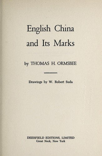 English china and its marks by Thomas H. Ormsbee