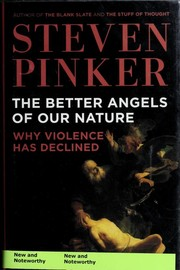 Cover of: The better angels of our nature | Steven Pinker