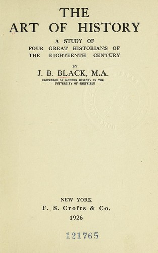 The art of history by J. B. Black