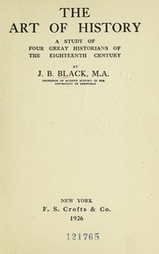 Cover of: The art of history | J. B. Black