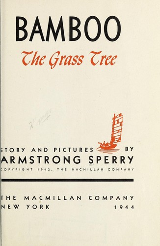 Bamboo, the grass tree by Armstrong Sperry