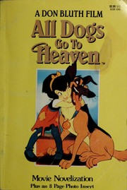 Cover of: All dogs go to heaven | Don Bluth, David N. Weiss