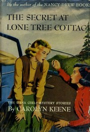 Cover of: The secret at Lone Tree Cottage | Carolyn Keene