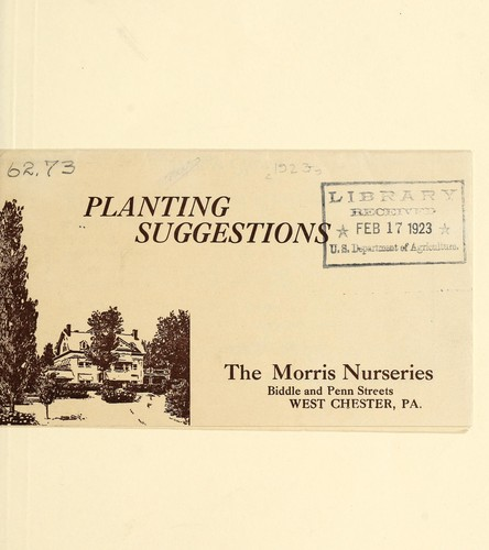 Planting suggestions by Morris Nursery Co