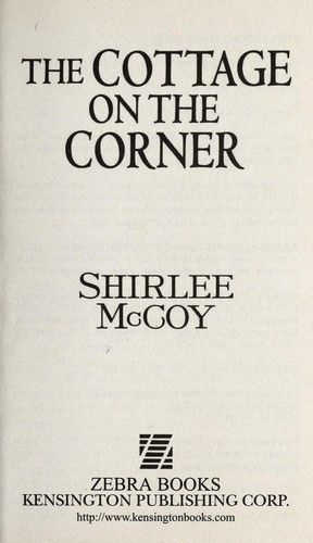 The cottage on the corner by Shirlee McCoy