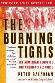 Cover of: The Burning Tigris | Peter Balakian