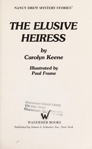 ELUSIVE HEIRESS by Carolyn Keene