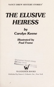 Cover of: ELUSIVE HEIRESS by Carolyn Keene