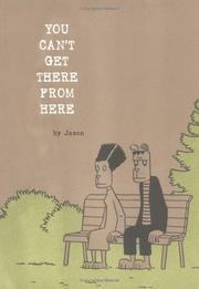 Cover of: You Can't Get There From Here | Jason