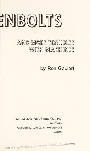 Nutzenbolts, and more troubles with machines by Ron Goulart