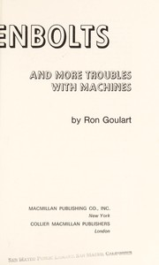 Cover of: Nutzenbolts, and more troubles with machines | Ron Goulart