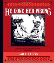 Cover of: He done her wrong | Milt Gross
