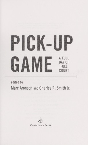 Pick-up game by Marc Aronson, Smith, Charles R. Jr