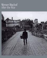 Cover of: After the war | Werner Adalbert Bischof