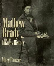 Cover of: MATHEW BRADY & IMAGE OF HIST | PANZER M