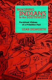 Cover of: IMAGINING INDIANS SW | DILWORTH L