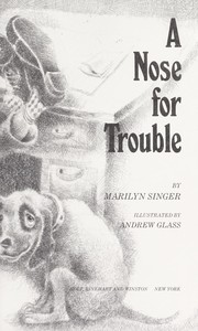 Cover of: A nose for trouble | Marilyn Singer