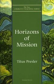 Cover of: Horizons of Mission (The New Church's Teaching Series, V. 11) | Titus Presler