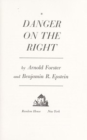 Cover of: Danger on the Right by Arnold Forster