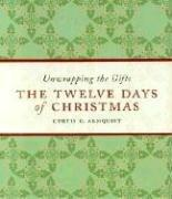 Cover of: The Twelve Days of Christmas | Curtis G. Almquist