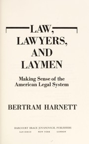 Cover of: Law, lawyers, and laymen by Bertram Harnett