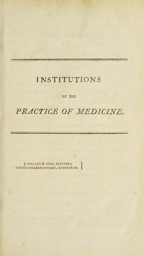 The institutions of the practice of medicine by Giambattista Borsieri de Kanilfeld