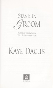 Cover of: Stand-in groom | Kaye Dacus