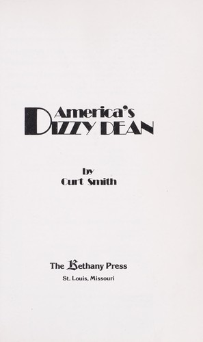 America's Dizzy Dean by Curt Smith