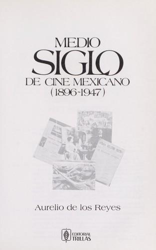 Medio siglo de cine mexicano (1896-1947) by 6fe53932d23