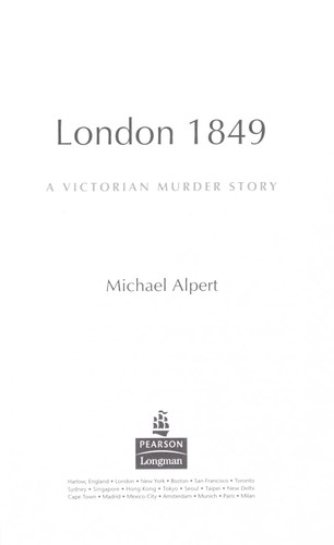 LONDON 1849: A VICTORIAN MURDER STORY by Michael Alpert