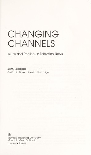 Changing channels by Jerry Jacobs