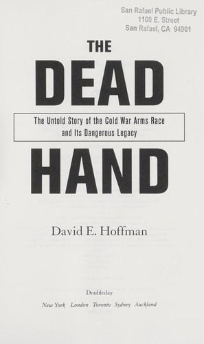 The dead hand by David E. Hoffman