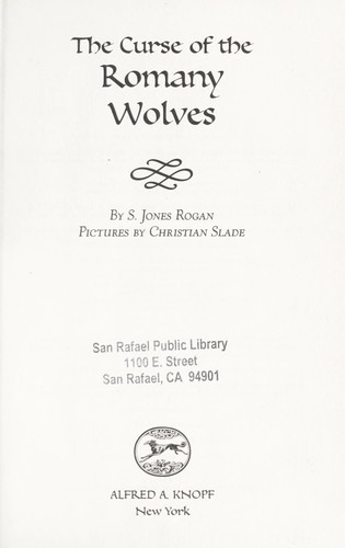 The Curse of the Romany wolves by S. Jones Rogan