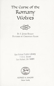 Cover of: The Curse of the Romany wolves | S. Jones Rogan