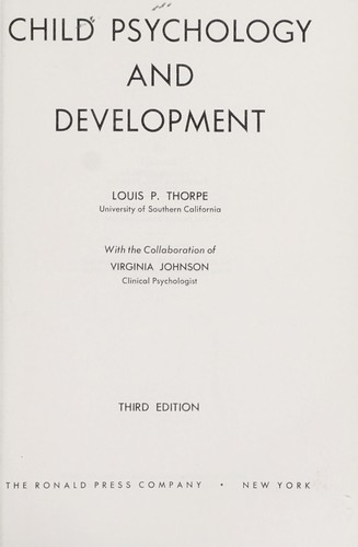 Child psychology and development by Louis Peter Thorpe