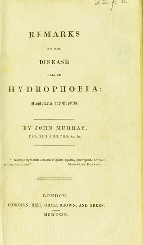 Remarks on the disease called hydrophobia by Murray, John