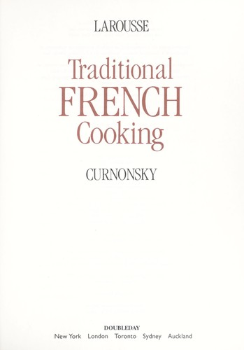 Larousse traditional French cooking by Curnonsky