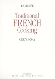 Cover of: Larousse traditional French cooking | Curnonsky