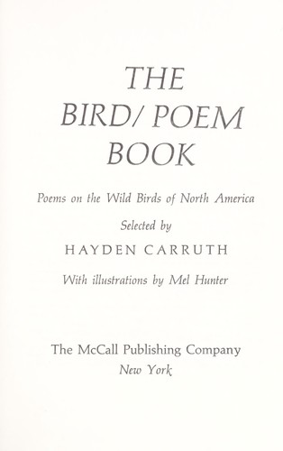 The bird/poem book; poems on the wild birds of North America by