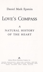 Cover of: Love's compass | Daniel Mark Epstein