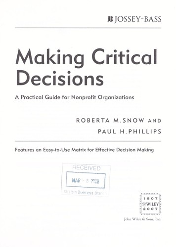 Making critical decisions by Roberta Snow