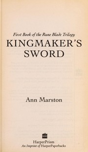 Cover of: Kingmaker's sword by Ann Marston