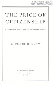 Cover of: The price of citizenship by M. B. Katz
