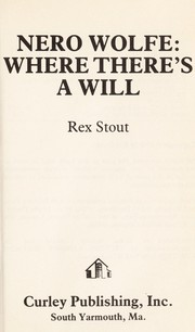 Cover of: Nero Wolfe--where there's a will | Rex Stout