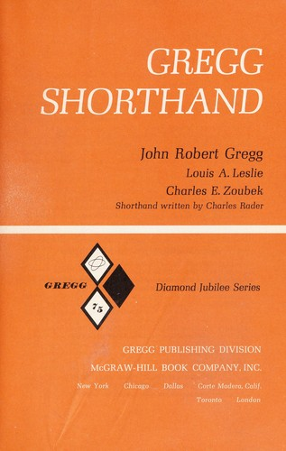 Gregg shorthand, diamond jubilee series by John Robert Gregg