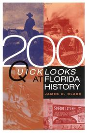 Cover of: 200 quick looks at Florida history | James C. Clark