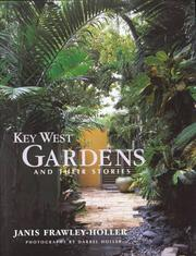 Cover of: Key West Gardens and Their Stories | Janis Frawley-Holler